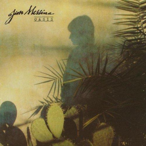 JIM MESSINA - OASIS - Zortam Music