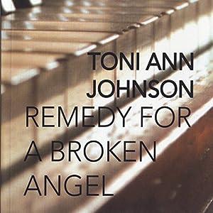 Remedy for a Broken Angel Audiobook