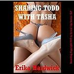 Sharing Todd with Tasha | Erika Hardwick