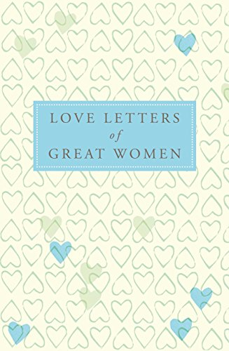 Love Letters Of Great Men English Edition