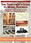 The Newcomer's Guide to Model Railway...