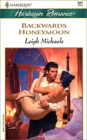 Image for BACKWARDS HONEYMOON (Romance, 3691)
