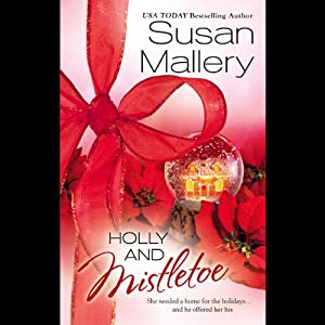 Holly and Mistletoe | [Susan Mallery]