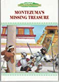 img - for Montezuma's Missing Treasure (History's Mysteries) book / textbook / text book