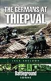 The Germans at Thiepval (Battleground Europe)
