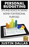 img - for Personal Budget: Tips and Advice in Saving Money for Personal Purposes book / textbook / text book