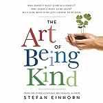 The Art of Being Kind | Stefan Einhorn