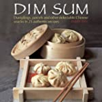 Dim Sum: Dumplings, Parcels and Other...