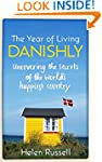 The Year of Living Danishly: Uncoveri...