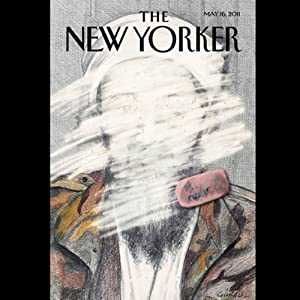 The New Yorker, May 16, 2011 (Lawrence Wright, Jon Lee Anderson, Malcolm Gladwell) | [Lawrence Wright, Jon Lee Anderson, Malcolm Gladwell]