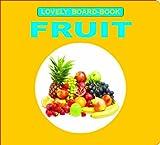Fruits (Lovely Board Books)