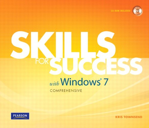 Skills for Success with Windows 7 Comprehensive