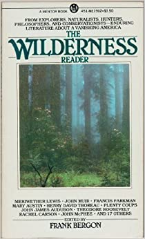 The Wilderness Reader (Mentor Books)