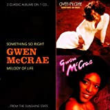 echange, troc Gwen Mccrae - Something So Right / Melody Of Life