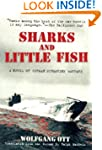 Sharks and Little Fish: A Novel of Ge...