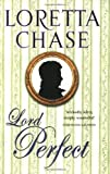Lord Perfect (Carsington Quartet 3) (Carsington Quartet 3) (0749937289) by Loretta Chase