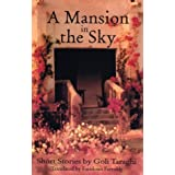 A Mansion in the Sky: And Other Short Stories (CMES Modern Middle East Literatures in Translation)