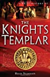 The Knights Templar: A Brief History...