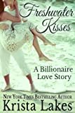 img - for Freshwater Kisses: A Billionaire Love Story book / textbook / text book
