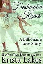 Freshwater Kisses: A Billionaire Love Story (Saltwater Kisses Book 4)