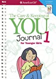 By Cara Natterson - The Care & Keeping of You Journal 1 for Younger Girls (American Girl) (Spiral Bound) (1/27/13)