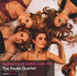 Someone to Watch Over Me Pavao Quartet