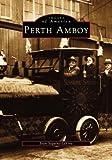 Perth Amboy, NJ (Images of America)
