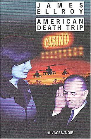 Underworld USA (2) : American death trip