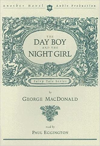 The Day Boy and the Night Girl (Fairy Tale (Hovel Audio))