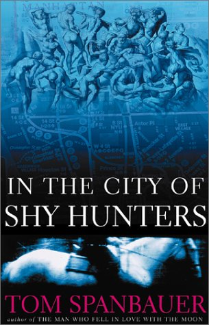 In the City of Shy Hunters: A Novel