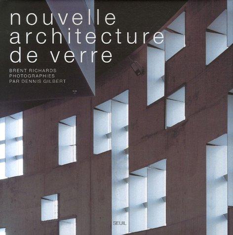 Nouvelle architecture de verre