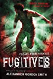 Fugitives: Escape from Furnace 4