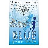 [(Blue Gene Baby)] [Author: Fiona Dunbar] published on (May, 2008)