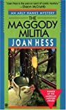 The Maggody Militia (Arly Hanks Mystery)