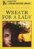 img - for Wreath For A Lady (Linford Mystery Library) book / textbook / text book