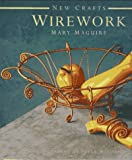cover of Wirework (New Crafts)