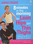8 Minutes in the Morning for Lean Hip...