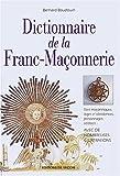 echange, troc Bernard Baudouin - Dictionnaire de la Franc-maçonnerie
