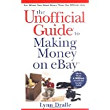 The Unofficial Guide to Making Money on eBay ~ Lynn Dralle