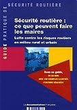 echange, troc Direction de la sécurité et de la circulation routières (DSCR) - Sécurité routière : ce que peuvent faire les maires
