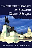 The Spiritual Odyssey of Senator Thomas Kerrigan