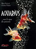 echange, troc Marie-Paule Piednoir, Christian Piednoir - Aquarius... : Sous le signe des poissons (1CD audio)