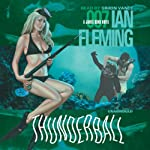 Thunderball (       UNABRIDGED) by Ian Fleming Narrated by Simon Vance