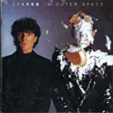 In Outer Space by SPARKS (2002-11-20)
