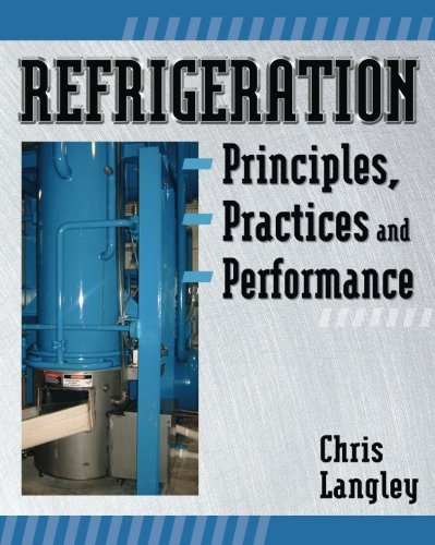 Refrigeration Principles, Practices, and Performance - Delmar Cengage Learning - 1418060976 - ISBN:1418060976
