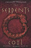 The Serpent's Coil: Prophecy of Days - Book 2