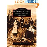 McDowell County:   1843-1943 (NC)  (Images of America) by James Lawton &  McDowell County Historical Preservation Committee Haney