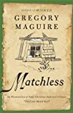 "Matchless: An Illumination of Hans Christian Andersen's Classic ""The Little Match Girl"" (0062004824) by Maguire, Gregory"