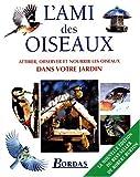 echange, troc Robert Burton - L'Ami des oiseaux (nouvelle édition)