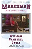 Marksman and Other Stories (1885941935) by Gault, William C.